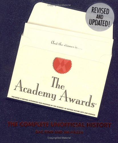 9781579123178: The Academy Awards: The Complete Unofficial History