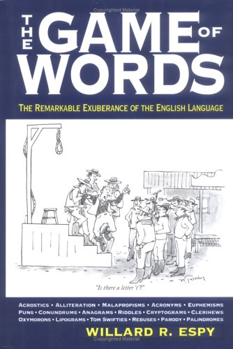 9781579123246: The Game of Words: The Remarkable Exuberance of the English Language: The Remarkable Exhuberance of the English Language