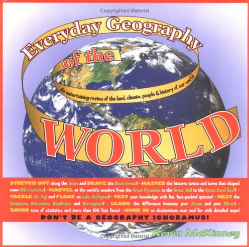 9781579123260: Everyday Geography A Concise, Entertaining Review of Essential Information About the World We Live In