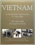 VIETNAM A COMPLETE CHRONICLE OF THE WAR: MacLear, Michael
