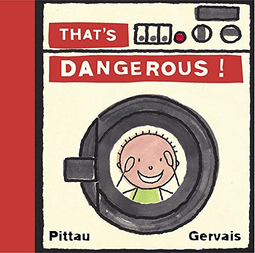 9781579123505: That's Dangerous!