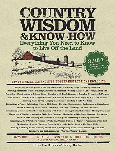 9781579123680: Country Wisdom & Know-How: Everything You Need to Know to Live Off the Land