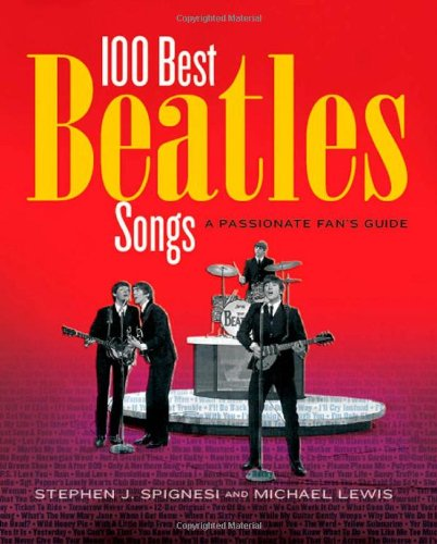 9781579123697: Here, There, and Everywhere: The 100 Best Beatles Songs