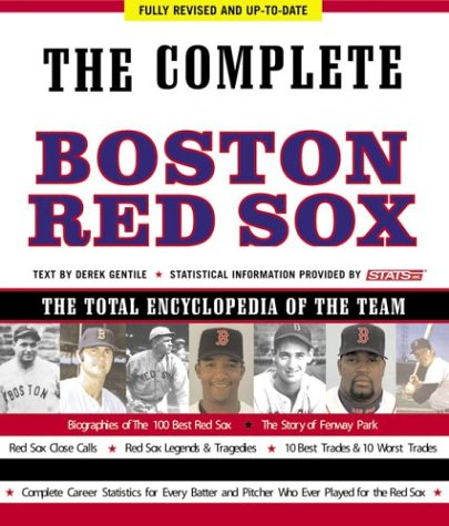 9781579123789: The Complete Boston Red Sox: The Total Encyclopedia of the Team