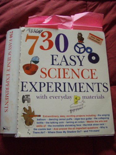 9781579123871: 730 Easy Science Experiments with Everyday Materials