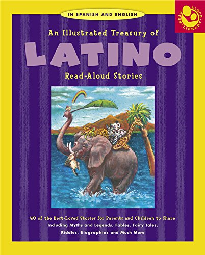 9781579123987: Illustrated Treasury of Latino Read-Aloud Stories: 40 of the Best-Loved Stories for Parents and Children to Share (Read Aloud Library)