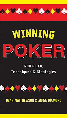 9781579124038: Winning Poker: 200 Rules, Techniques, and Strategies