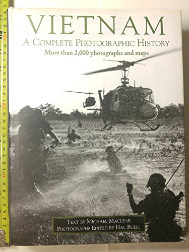 Vietnam: A Chronicle of the War: Maclear, Michael