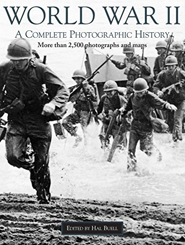 World War 2: A Complete Photographic History: Hal Buell