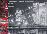 9781579124175: Bridges - A History Of The World's Most Famous And Important Spans