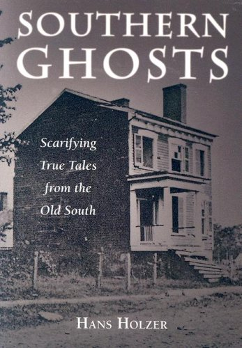 9781579124243: Southern Ghosts: Scarifying True Tales from the Old South