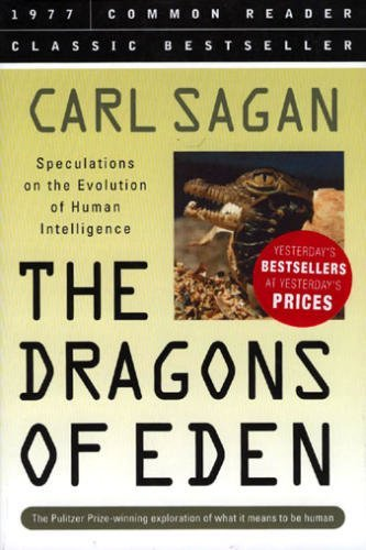 9781579124311: The Dragons of Eden: Speculations on the Evolution of Human Intelligence