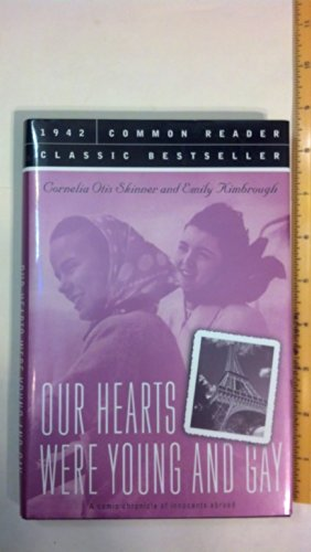 9781579124366: Our Hearts Were Young And Gay: An Unforgettable Comic Chronicle of Innocents Abroad in the 1920s