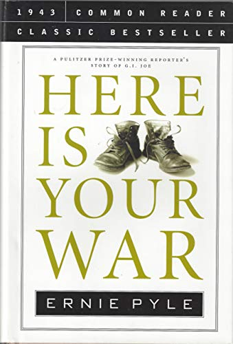 9781579124410: Here Is Your War (Common Reader Classic Bestseller)
