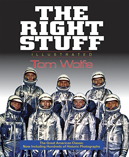 The Right Stuff: Illustrated: Tom Wolfe