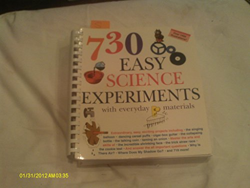 730 Easy! Science Experiments with Everyday Material: E. Richard Churchill, Louis V. Loeschnig