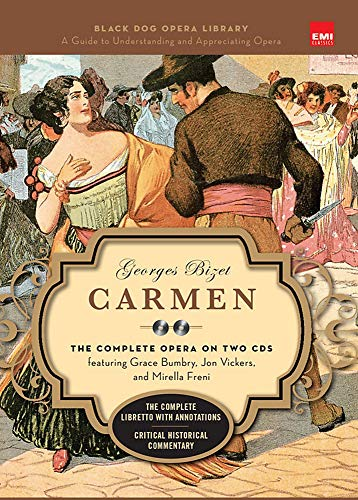 9781579125080: Carmen (Book and CD's): The Complete Opera on Two CDs featuring Grace Bumbry, Jon Vickers, and Mirella Freni (Black Dog Opera Library)