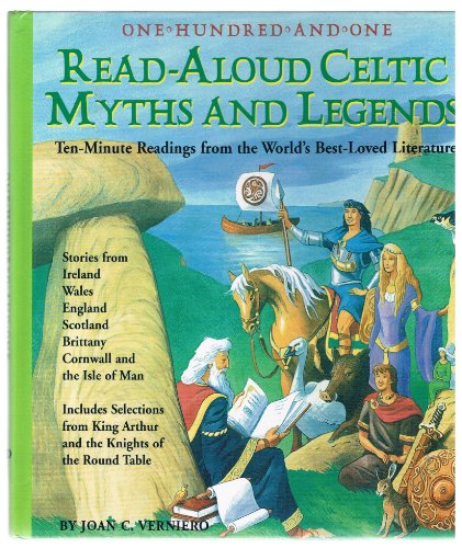 9781579125295: One Hundred-and-One Read-Aloud Celtic Myths and Legends: Ten Minute Readings from the World's Best-Loved Literature
