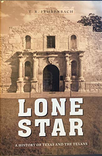 9781579125370: Lone Star: A History of Texas and the Texans