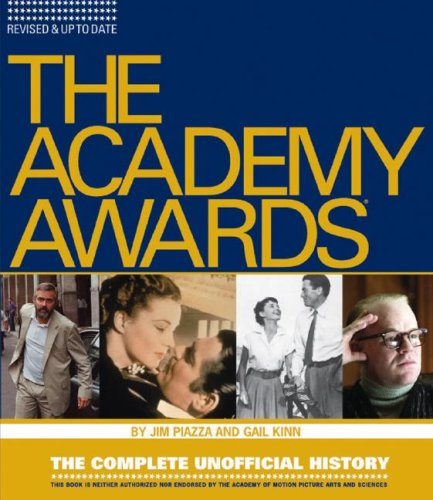 9781579125455: Academy Awards: The Complete Unofficial History