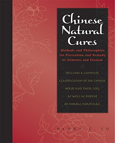 9781579125462: Chinese Natural Cures: Traditional Methods for Remedy and Prevention