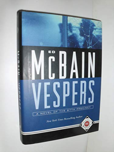 Vespers (87th Precinct Mysteries) (1579125719) by McBain, Ed