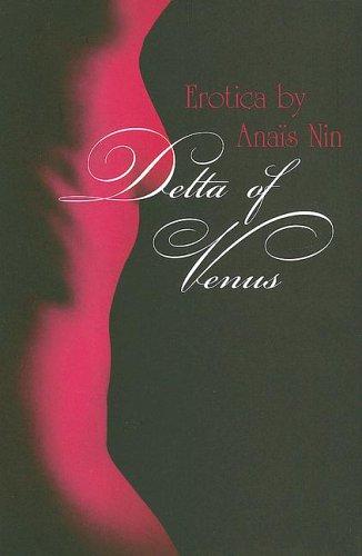 Delta of Venus: Anais Nin