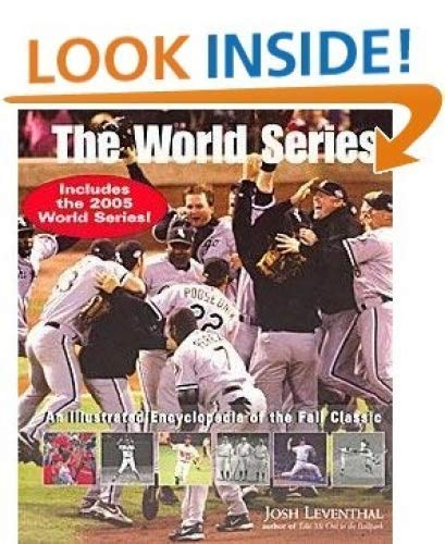 9781579125769: The World Series: An Illustrated Encyclopedia of the Fall Classic