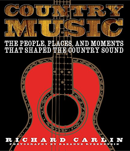 Country Music: Carlin, Richard