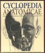 9781579125912: Cyclopedia Anatomicae