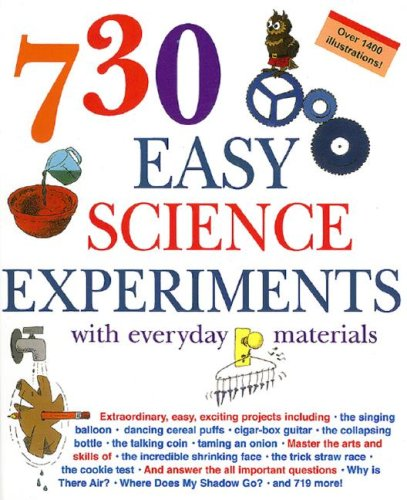 9781579126131: 730 Easy Science Experiments: With Everyday Materials