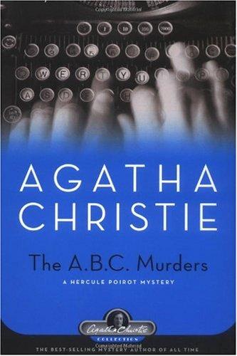 9781579126247: The A.B.C. Murders (Hercule Poirot Mysteries)