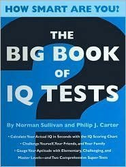 The Big Book of IQ Tests (How: Sullivan, Norman; Carter,