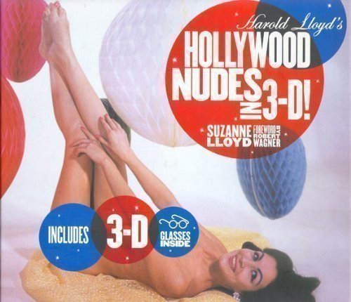 9781579126797: Harold Lloyd's Hollywood Nudes in 3-D!