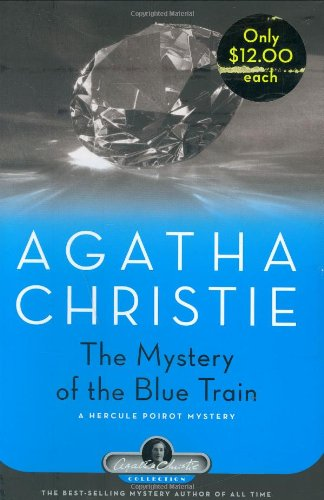 9781579126957: The Mystery of the Blue Train: A Hercule Poirot Mystery (Agatha Christie Collection)