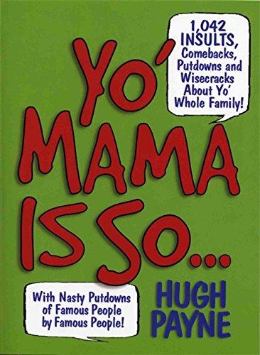 Yo' Mama Is so