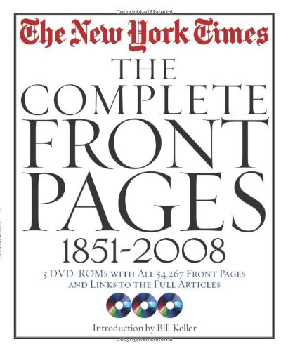 New York Times: The Complete Front Pages: 1851-2008: The New York Times