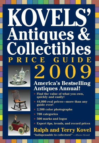 Kovels' Antiques & Collectibles Price Guide 2009: Terry Kovel, Terry