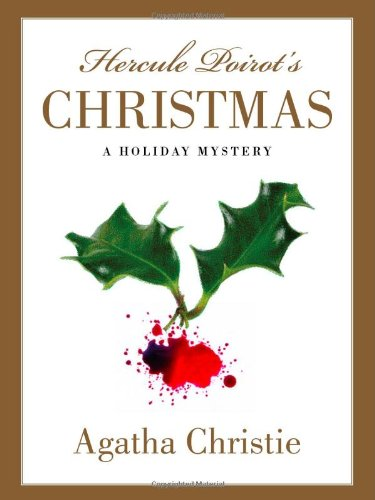 9781579127893: Hercule Poirot's Christmas: A Holiday Mystery (Hercule Poirot Mysteries)