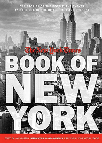 9781579128012: New York Times Book of New York: Stories of the People, the Streets, and the Life of the City Past and Present