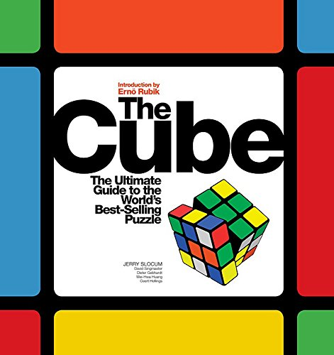 9781579128050: The Cube: The Ultimate Guide to the World's Best-Selling Puzzle: Secrets, Stories, Solutions: Secrets, Stories and Solutions of the World's Best-selling Puzzle