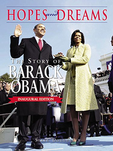 9781579128104: Hopes and Dreams: The Story of Barack Obama: The Inaugural Edition: Revised and Updated