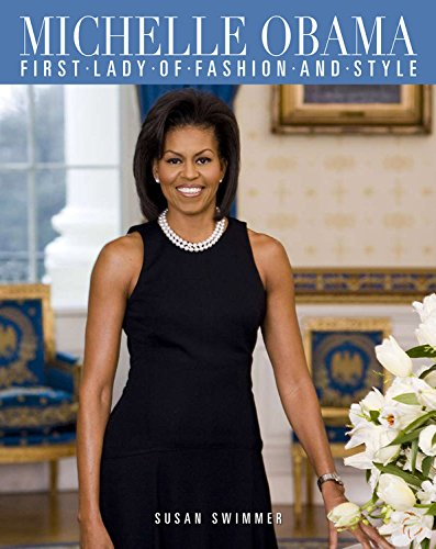 9781579128265: Michelle Obama: First Lady of Fashion and Style
