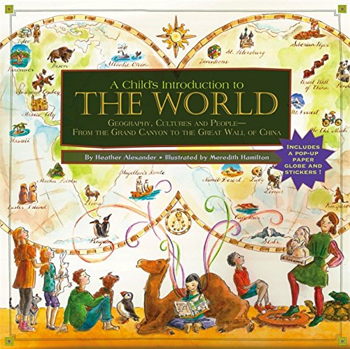 9781579128326: Child's Introduction to the World: Geography, Cultures, and People - From the Grand Canyon to the Great Wall of China
