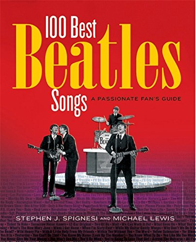9781579128425: 100 Best Beatles Songs: A Passionate Fan's Guide