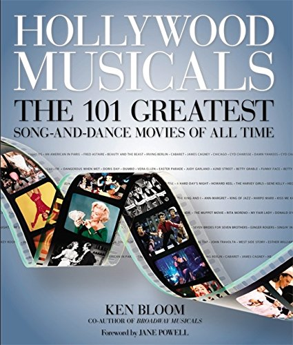9781579128487: Hollywood Musicals: The 101 Greatest Song-and-Dance Movies of All Time
