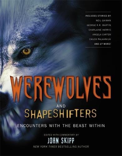 9781579128524: Werewolves and Shape Shifters: Encounters with the Beasts Within