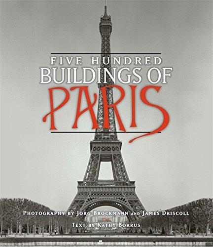Five Hundred Buildings of Paris: Borrus, Kathy