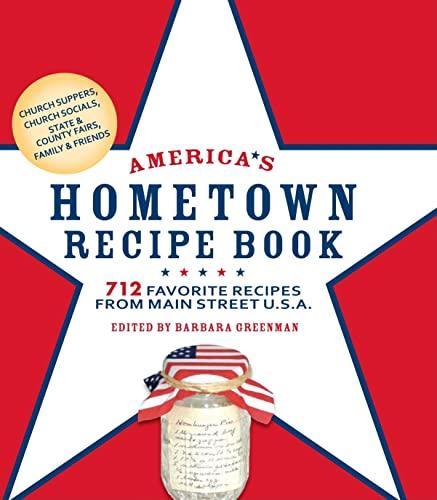 9781579128647: America's Hometown Recipe Book: 712 Favorite Recipes from Main Street U.S.A.
