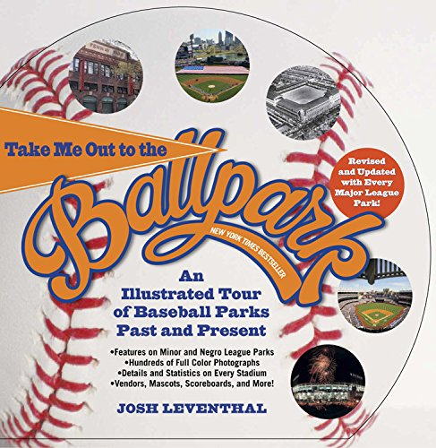 Take Me Out to the Ballpark: Leventhal, Josh/ MacMurray,